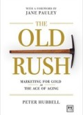 The Old Rush, by Peter B. Hubbell