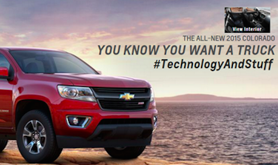 The All-New 2015 Colorado. You Know you want a truck. Hashtag Technology And Stuff