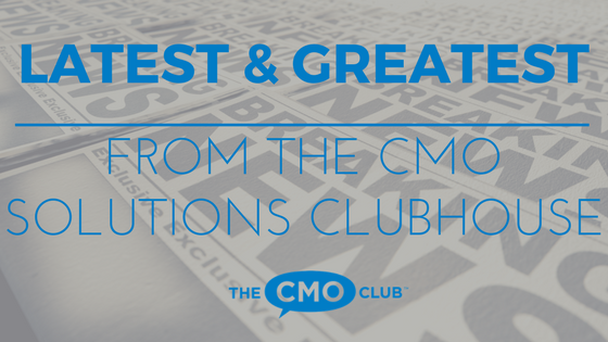 The CMO Club LATEST & GREATEST