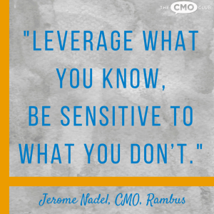 The CMO Club Jerome Nadel quote